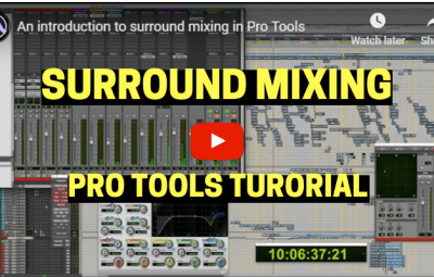Pro Tools Ultimate: Mixing In Surround Sound [Video Tutorial]