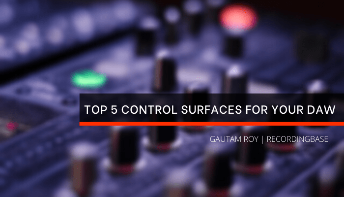 Top 5 control surfaces for your daw