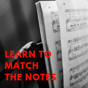 Learn to Match The Notes