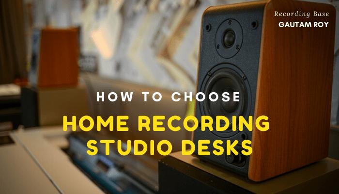 Onwijs How to Choose Home Recording Studio Desks - Recording Base AC-26