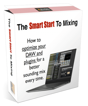 Smart Start To Mixing