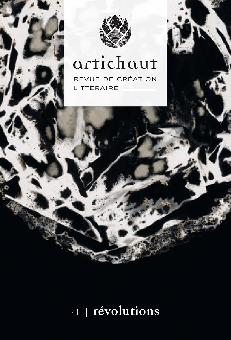 Artichaut, revue de création littéraire #1 - révolutions