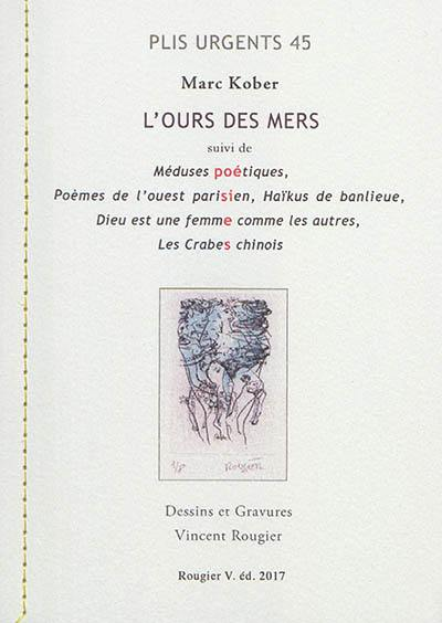 Marc Kober : L'ours des mers, Rougier V.