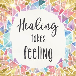 07-Healing-takes-feeling