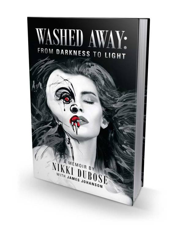 Washed Away: From Darkness to Light by Nikki DuBose