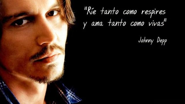Frase Johnny Depp,rie tanto cual puedas