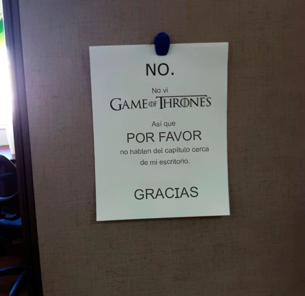 Notas sarcásticas trabajo - no vi game of thrones