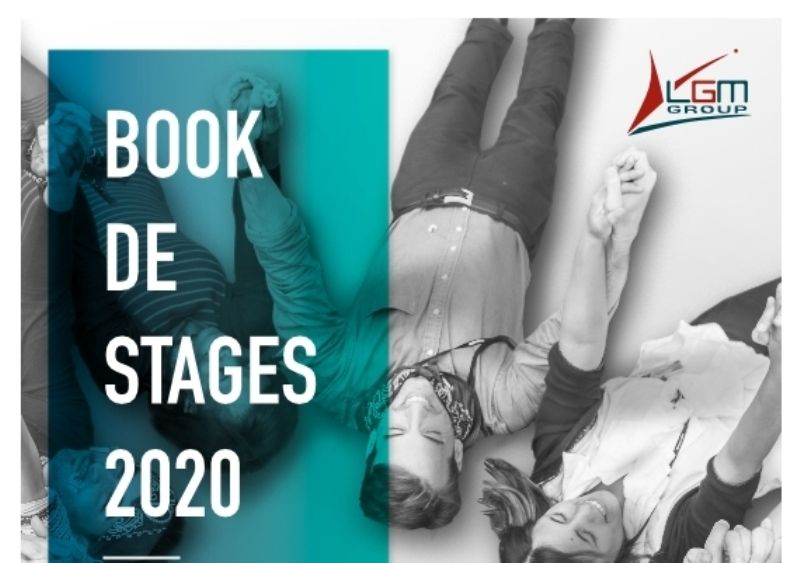 [#BOOK #STAGES #2020] chez [Groupe LGM]