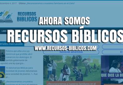 Ahora somos Recursos Biblicos (recursos-biblicos.com)