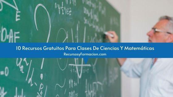 10 Recursos Gratuitos Para Clases De Ciencias Y Matemáticas