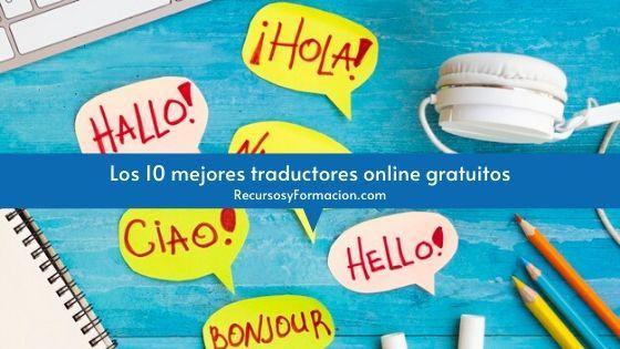 Los 10 mejores traductores online gratuitos