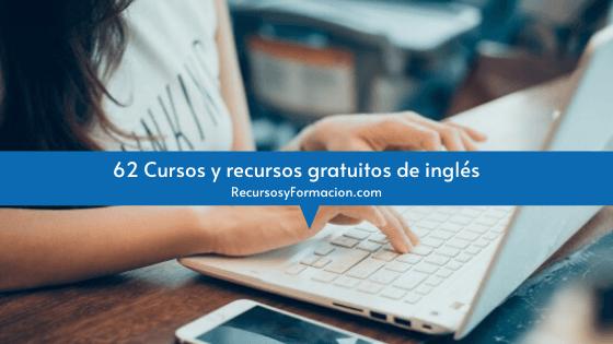 62 Cursos y recursos gratuitos de inglés