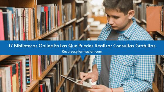 17 Bibliotecas Online En Las Que Puedes Realizar Consultas Gratuitas