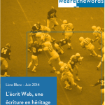 Rédaction web - L'écrit web, une écriture en héritage – WAW (pdf)