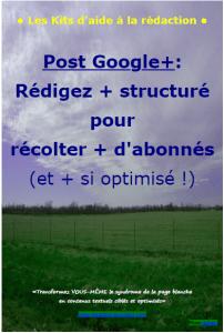 post-google+ kits aide rédaction