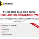 44 conseils pour bien écrire - Check-list du Rédacteur web - YellowDolphins (pdf)