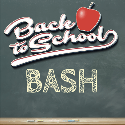 Back to School Bash August 22