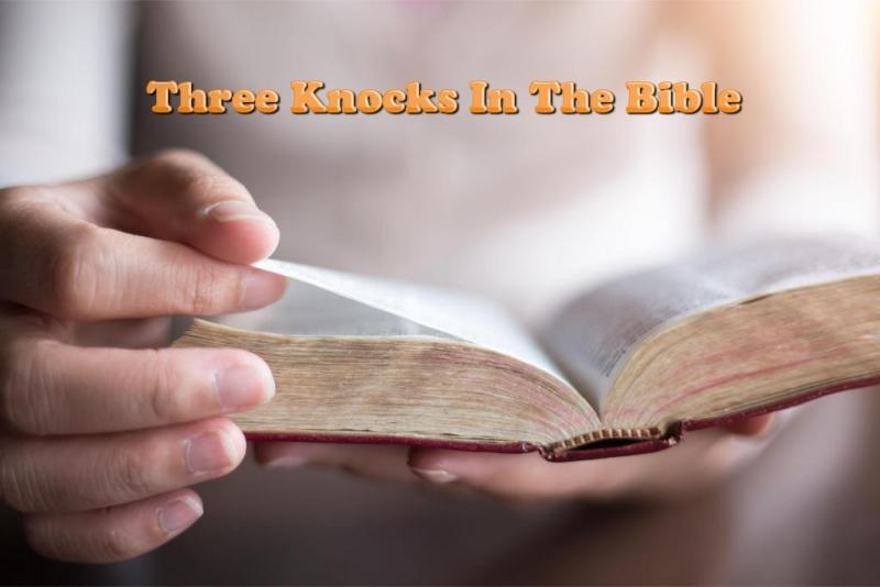 Knocks In The Bible