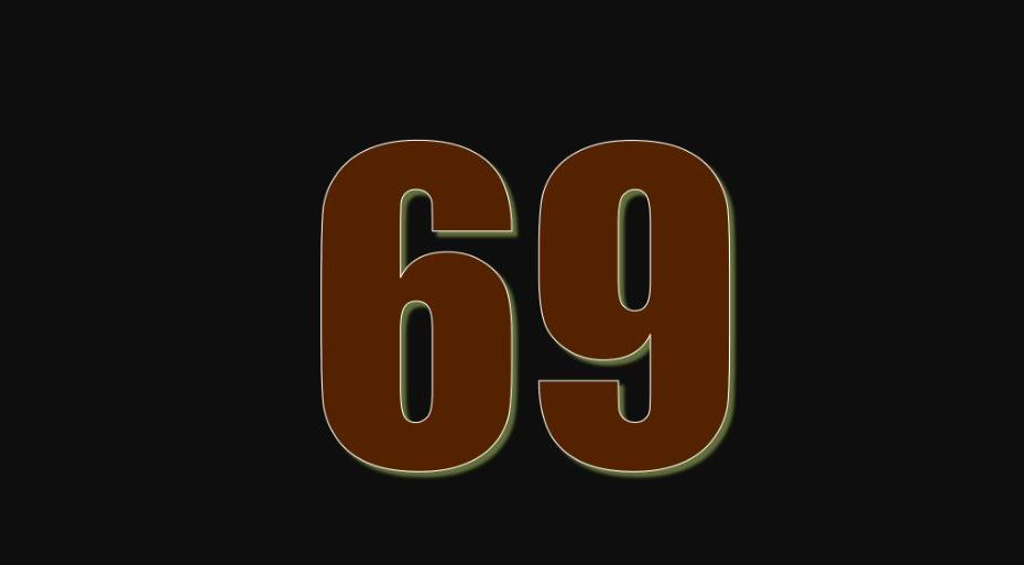 THE MEANING OF THE NUMBER 69: AND NUMEROLOGY