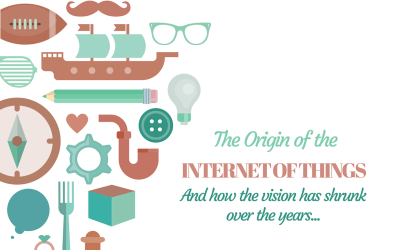 The Origin of the Internet of Things
