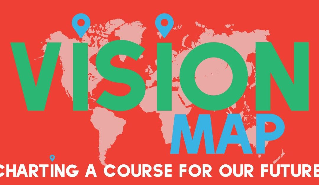 Vision Map: Charting a course for our future