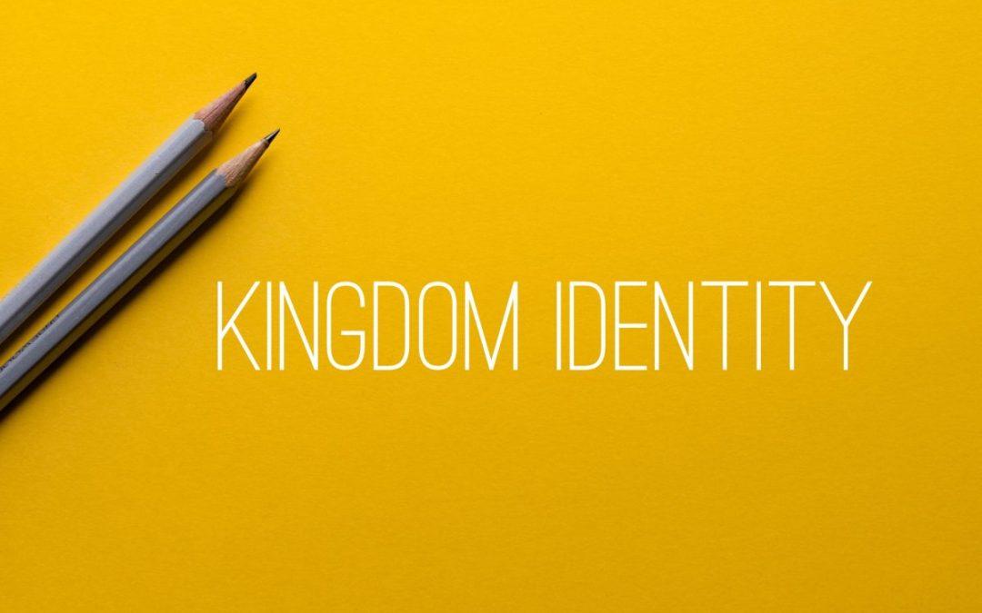 Kingdom Identity launched!