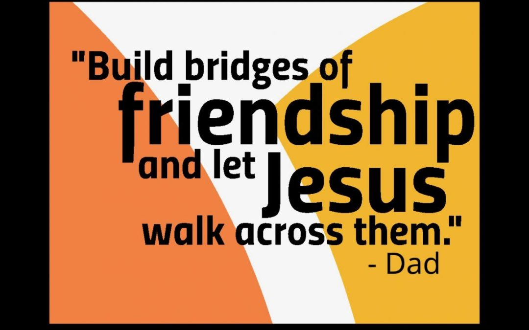 Building Bridges of Friendship