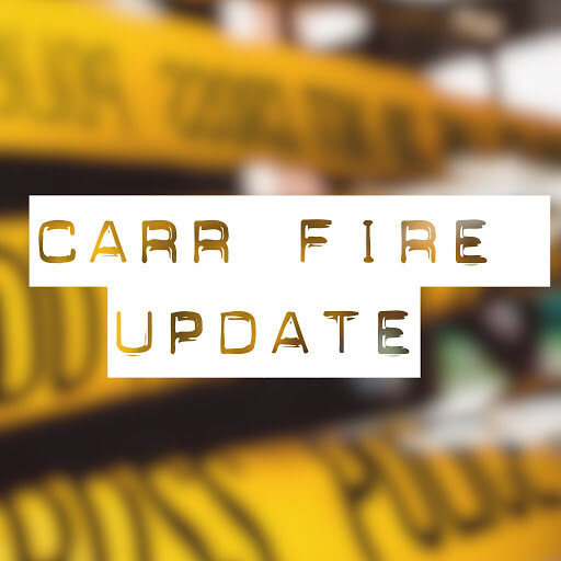 Carr Fire Update: Evacuees, Donations, & Church Services