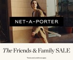 Get 25% Off The NET-A-PORTER's Friends and Family Sale