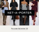 NET-A-PORTER Introduces FW20 Pre-Order