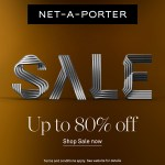 NET-A-PORTER Sale: Now Up To 80% Off