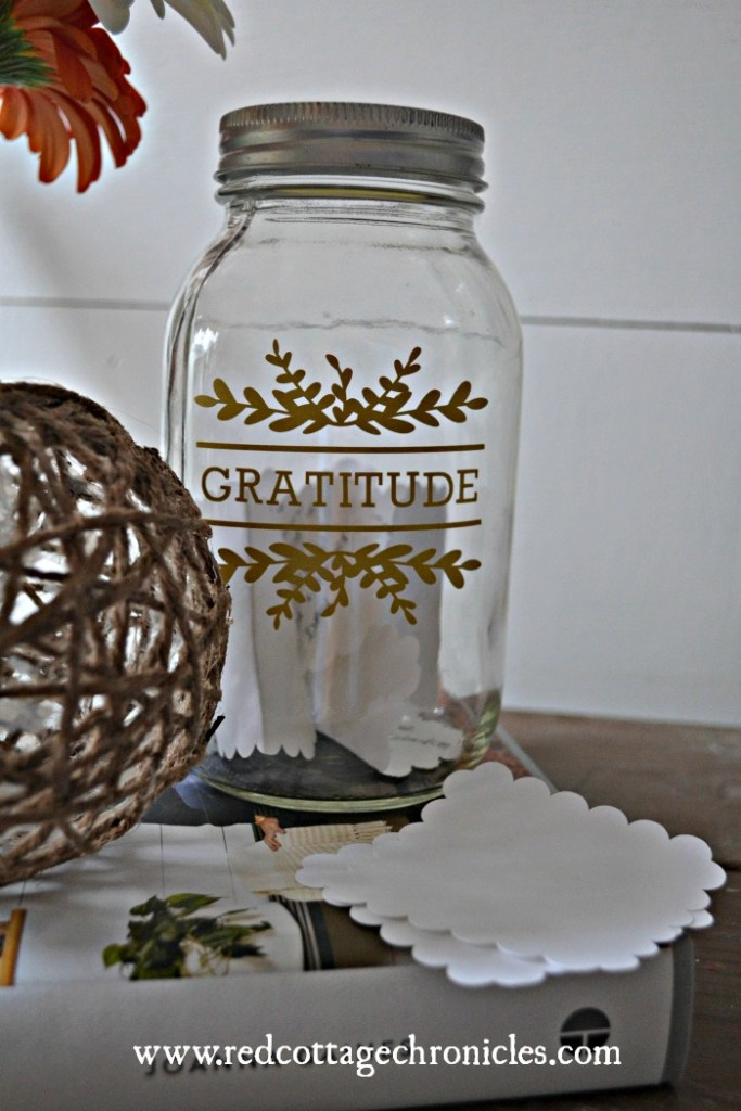 Gratitude Jar An Easy Cricut Project