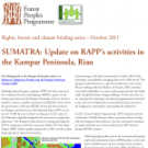 SUMATRA: Update on RAPP's activities in the Kampar Peninsula, Riau