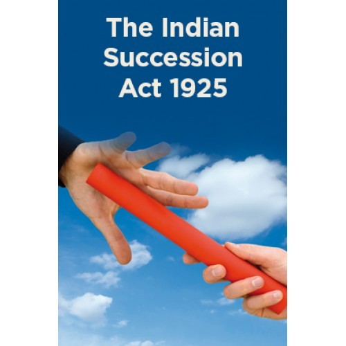 """""""Succession of property in India by a Foreign National permitted under the Indian Succession Act"""""""