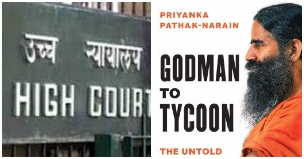 """Criminal Defamation proceedings against Juggernaut Books Private Limited for the book titled """"Godman to Tycoon: The untold Story of Baba Ramdev"""" stayed by Patna High Court"""