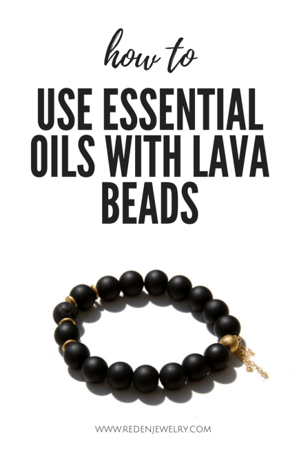 How To Use Essential Oils With Lava Beads? | Reija Eden Jewelry