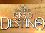 """Resumo novela """"Um Caminho Para o Destino"""" 21/02: Fernanda lamenta ter magoado Carlos"""