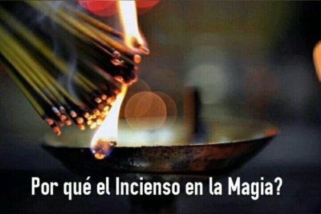 Por qué el Incienso en la Magia?
