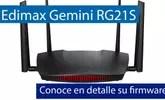 Conoce el firmware del enrutador Edimax Gemini RG21S con Wi-Fi Mesh