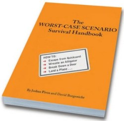 Worst Case Scenario – the book that could save your life