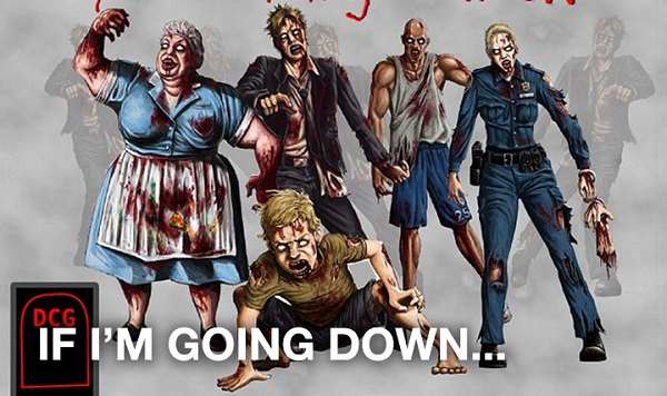 If I'm Going Down… Zombie Card Game – The game you'll definitely lose