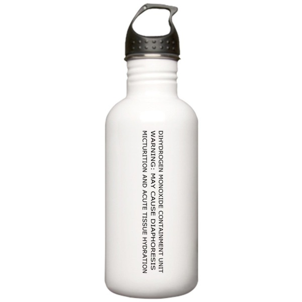 Dihydrogen Monoxide Containment Water Bottle – are you sure that's safe to drink?