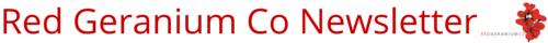 Red Geranium Co Newsletter