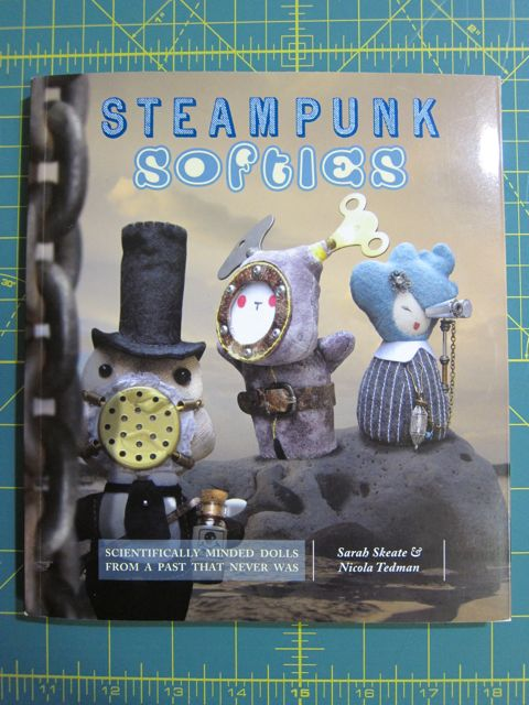 Review: Steampunk Softies for Craft Test Dummies | Red-Handled Scissors