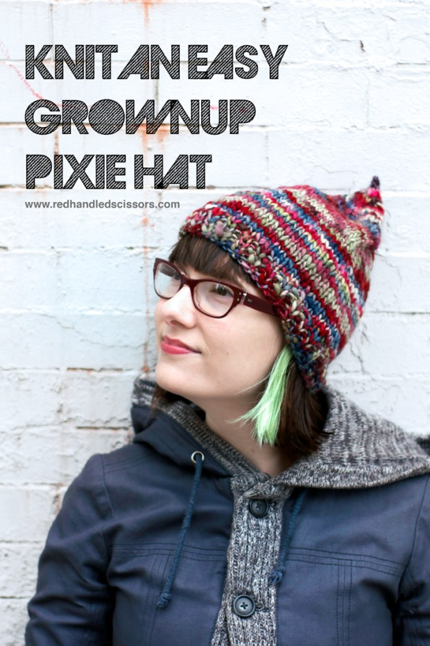 Knitting Pattern: Easy Grownup Pixie Hat: Knit a quick an cute adult-sized pixie hat with my easy-to-make pixie hat pattern!