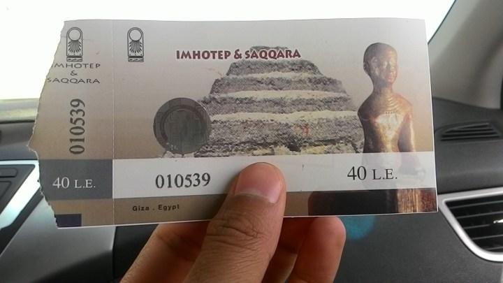 Tiket masuk Piramida Djoser di Saqqara