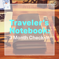 Traveler's Notebook: 3 Month Check-In