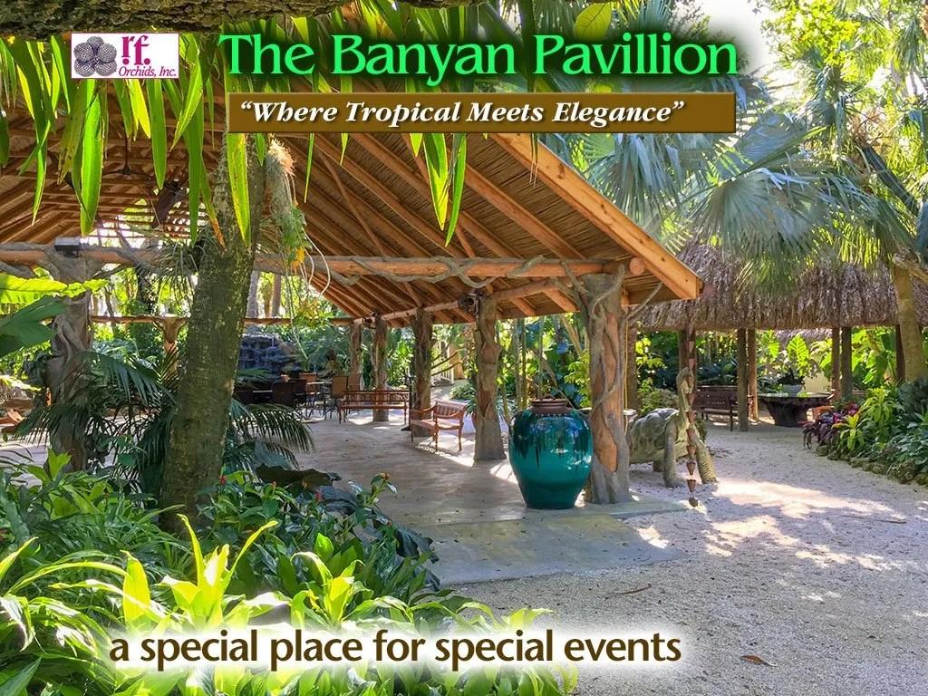 Banyan Pavilion at R. F Orchids - Redland Special Event Venue