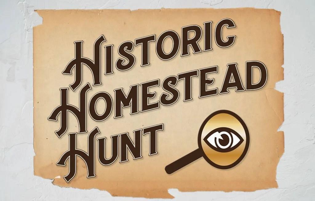 Historic Homestead Hunt
