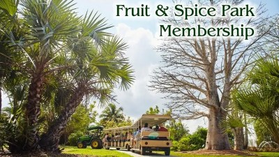 Fruit & Spice Park membership